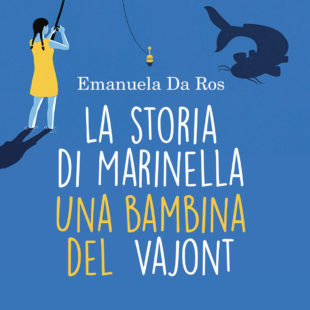 La storia di Marinella una bambina del Vajont